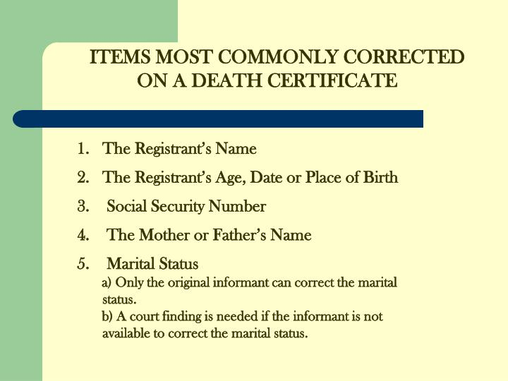 ITEMS MOST COMMONLY CORRECTED
