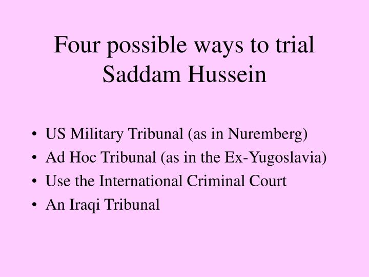 Four possible ways to trial