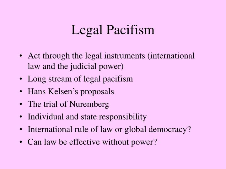 Legal Pacifism