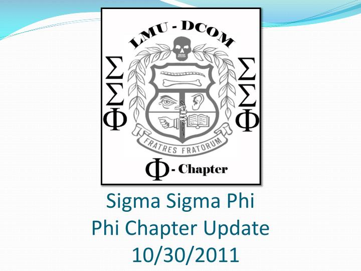 sigma sigma phi phi chapter update 10 30 2011 n.