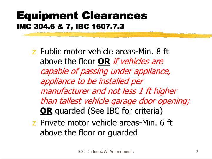 Equipment clearances imc 304 6 7 ibc 1607 7 3