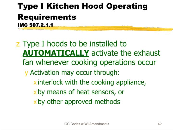 Type I Kitchen Hood Operating Requirements