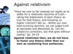 against relativism