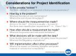 considerations for project identification