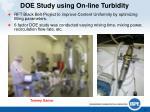 doe study using on line turbidity