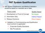 pat system qualification