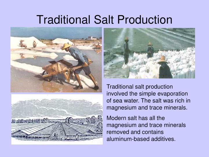 Traditional Salt Production
