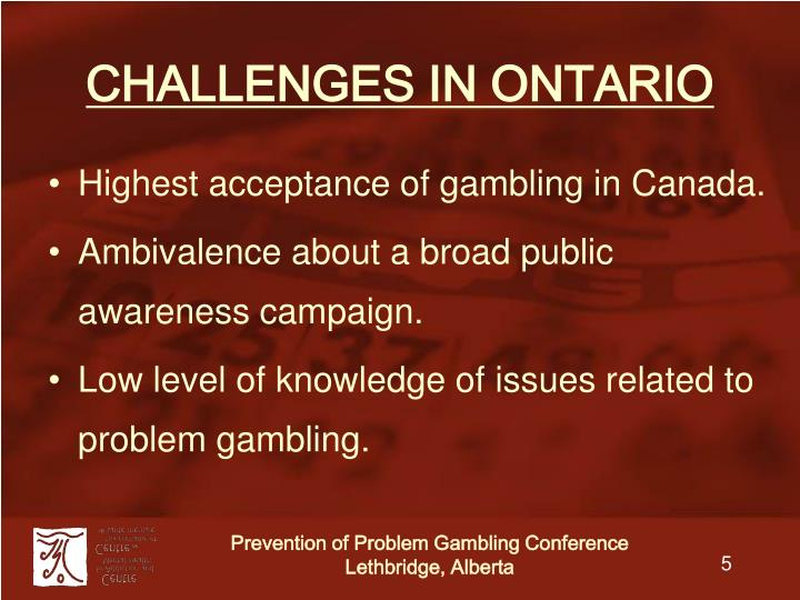 CHALLENGES IN ONTARIO