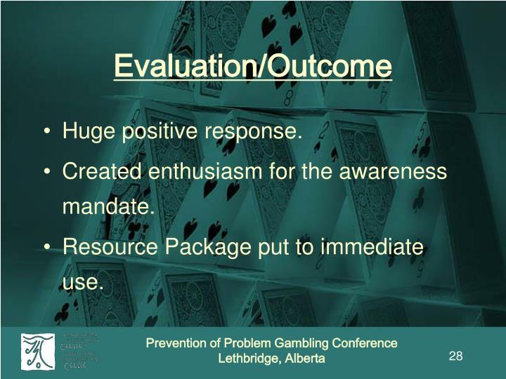 Evaluation/Outcome