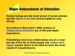 major antecedents of attraction
