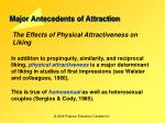 major antecedents of attraction10