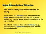major antecedents of attraction11