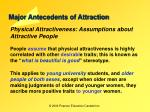 major antecedents of attraction19