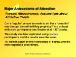 major antecedents of attraction22