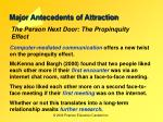 major antecedents of attraction4