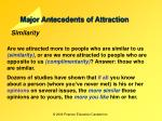 major antecedents of attraction5