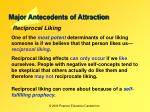 major antecedents of attraction8