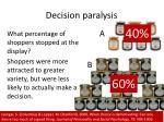 decision paralysis1
