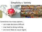 simplicity v variety