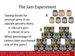the jam experiment