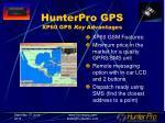 hunterpro gps xp60 gps key advantages