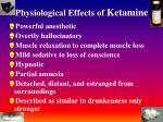 physiological effects of ketamine