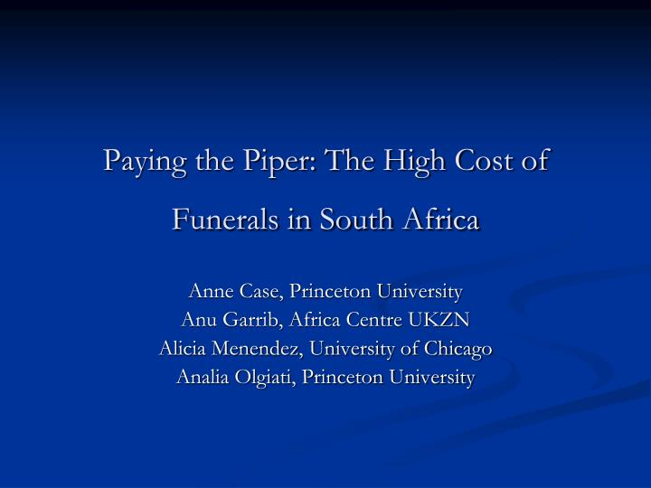 paying the piper the high cost of funerals in south africa n.