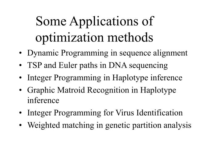 Some applications of optimization methods
