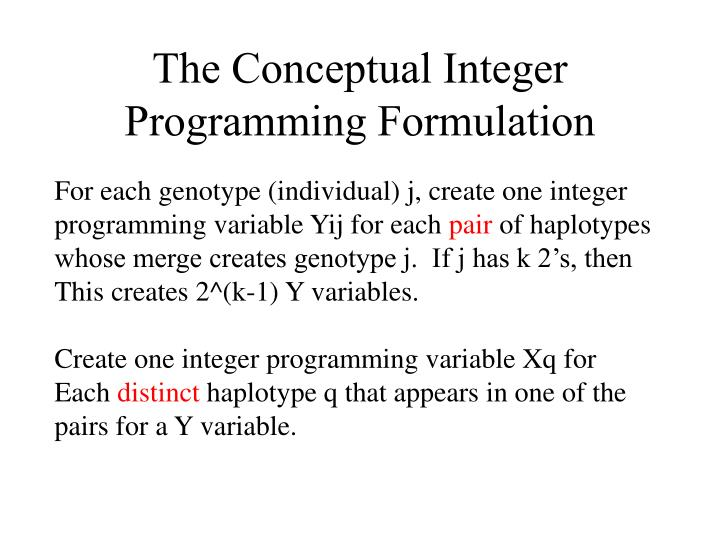 The Conceptual Integer Programming Formulation