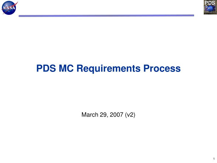pds mc requirements process