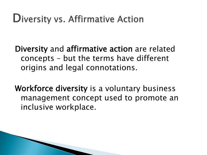 D iversity vs affirmative action