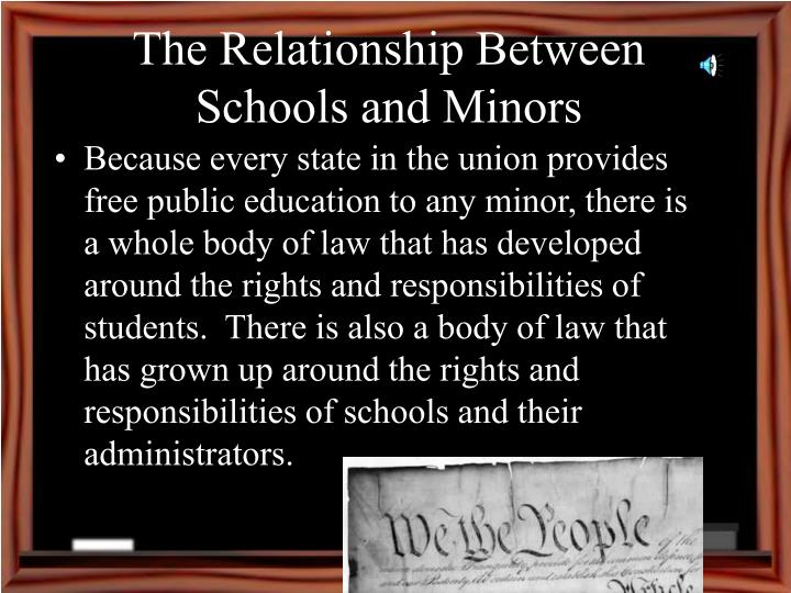 The Relationship Between Schools and Minors