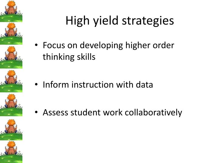 High yield strategies