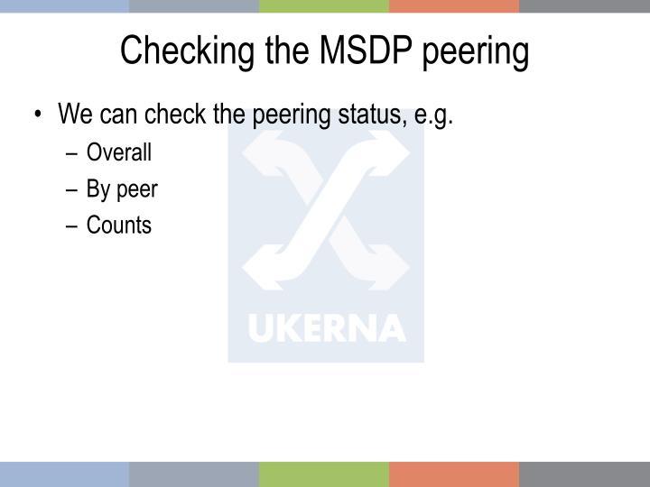 Checking the MSDP peering