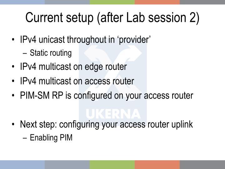 Current setup after lab session 2