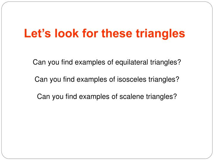 Let's look for these triangles