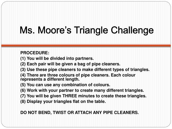 Ms. Moore's Triangle Challenge