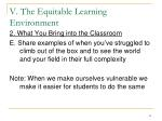 v the equitable learning environment11