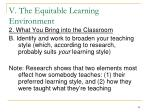 v the equitable learning environment8