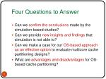 four questions to answer