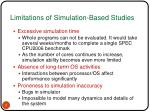 limitations of simulation based studies