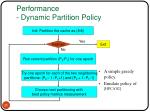 performance dynamic partition policy