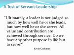 a test of servant leadership
