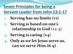 seven principles for being a servant leader from john 13 1 17