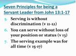 seven principles for being a servant leader from john 13 1 171