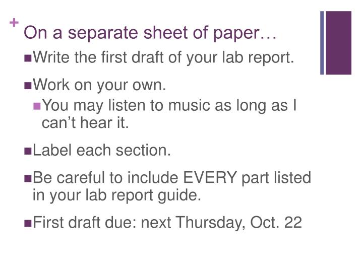 On a separate sheet of paper…