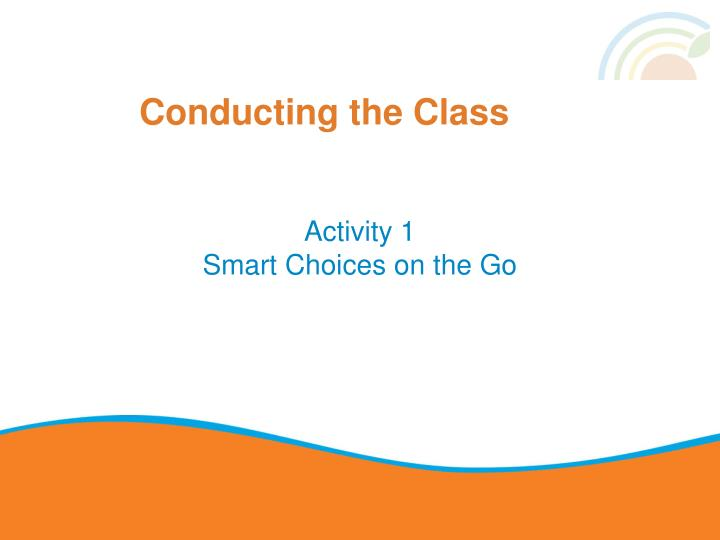 Conducting the Class
