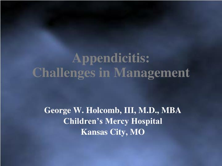 appendicitis challenges in management n.
