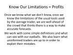 know our limitations profits