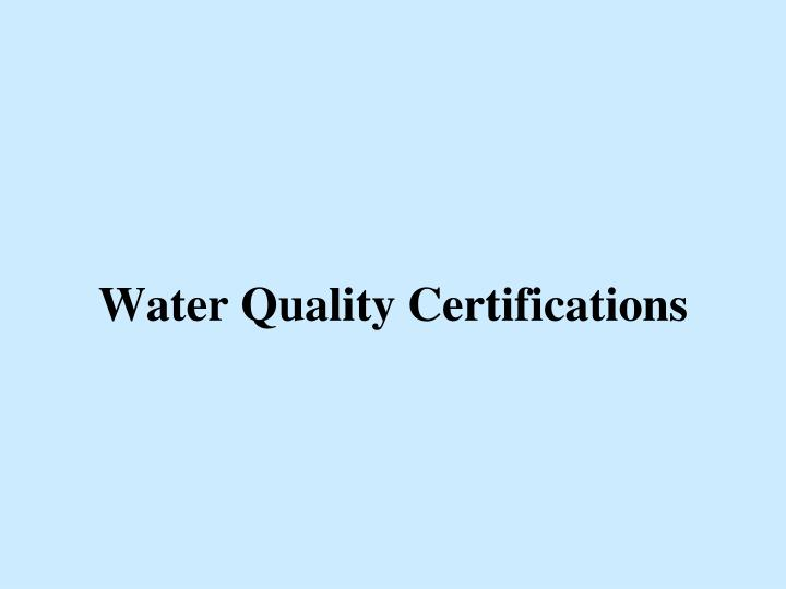 water quality certifications n.